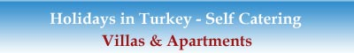 self catering holidays in Turkey